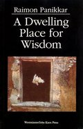 A Dwelling Place For Wisdom Paperback