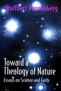 Toward a Theology of Nature Paperback