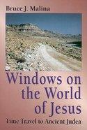 Windows on the World of Jesus Paperback