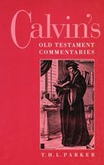 Calvin's Old Testament Commentaries Paperback