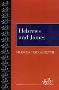 Hebrews and James (Westminster Bible Companion Series) Paperback