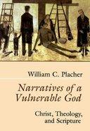 Narratives of a Vulnerable God Paperback
