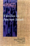 Families in Ancient Israel (Family Religion & Culture Series) Paperback