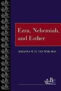 Ezra, Nehemiah, and Esther (Westminster Bible Companion Series) Paperback