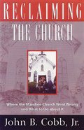 Reclaiming the Church Paperback