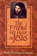 The Friend We Have in Jesus Paperback
