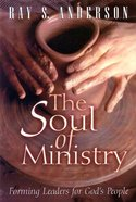 The Soul of Ministry Paperback