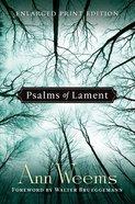 Psalms of Lament (Large Print) Paperback
