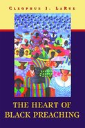 The Heart of Black Preaching Paperback