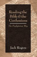 Reading the Bible and the Confessions Paperback