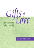 Gifts of Love (Text Only) Paperback