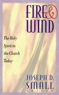 Fire and Wind Paperback