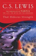 That Hideous Strength (Space Trilogy) Paperback