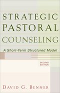 Strategic Pastoral Counseling: A Short-Term Structural Model (2nd Edition) Paperback