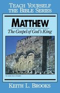 Matthew (Teach Yourself The Bible Series) Paperback