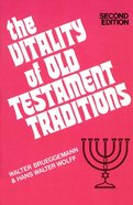 The Vitality of Old Testament Traditions Paperback