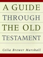 A Guide Through the Old Testament Paperback