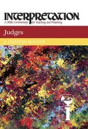 Judges (Interpretation Bible Commentaries Series) Hardback