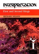 First and Second Kings (Interpretation Bible Commentaries Series) Hardback