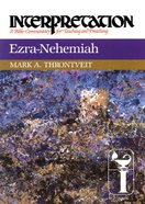 Ezra-Nehemiah (Interpretation Bible Commentaries Series) Hardback