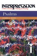 Psalms (Interpretation Bible Commentaries Series) Hardback