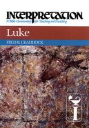 Luke (Interpretation Bible Commentaries Series) Hardback