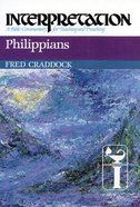 Philippians (Interpretation Bible Commentaries Series) Hardback