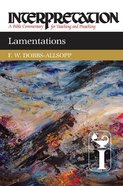 Lamentations (Interpretation Bible Commentaries Series) Hardback