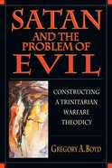 Satan and the Problem of Evil Paperback
