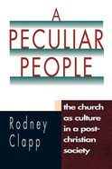 A Peculiar People Paperback