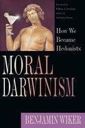 Moral Darwinism Paperback
