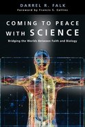 Coming to Peace With Science Paperback