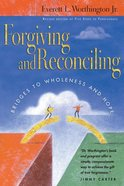Forgiving and Reconciling Paperback