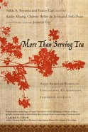 More Than Serving Tea Paperback