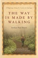 The Way is Made By Walking Paperback