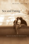 Sex and Dating: Questions You Wish You Had Answers to Paperback