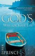 God's Will For Your Life Paperback