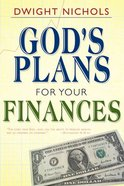God's Plans For Your Finances Paperback