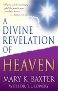 A Divine Revelation of Heaven Paperback