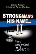 Strongman's His Name... 2 Paperback