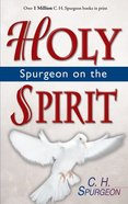 Spurgeon on the Holy Spirit Paperback