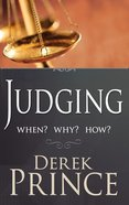Judging: When? Why? How? Paperback