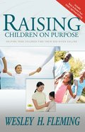 Raising Your Children on Purpose Paperback