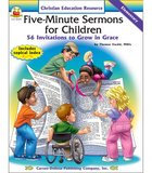 Five-Minute Sermons For Children (Elementary) Paperback