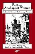 Profiles of Anabaptist Women Paperback