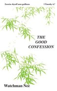 The Good Confession (#02 in Basic Lessons Series) Paperback