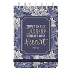Notepad: Trust in the Lord, Navy Floral With Elastic Band Spiral
