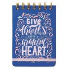 Notepad: Give Thanks With a Grateful Heart, Blue/Pink With Elastic Band Spiral