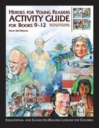 Activity Guide Books 9-12 (Heroes For Young Readers Series) Hardback