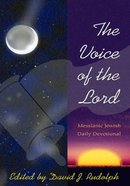 The Voice of the Lord: A Messianic Jewish Daily Devotional Paperback